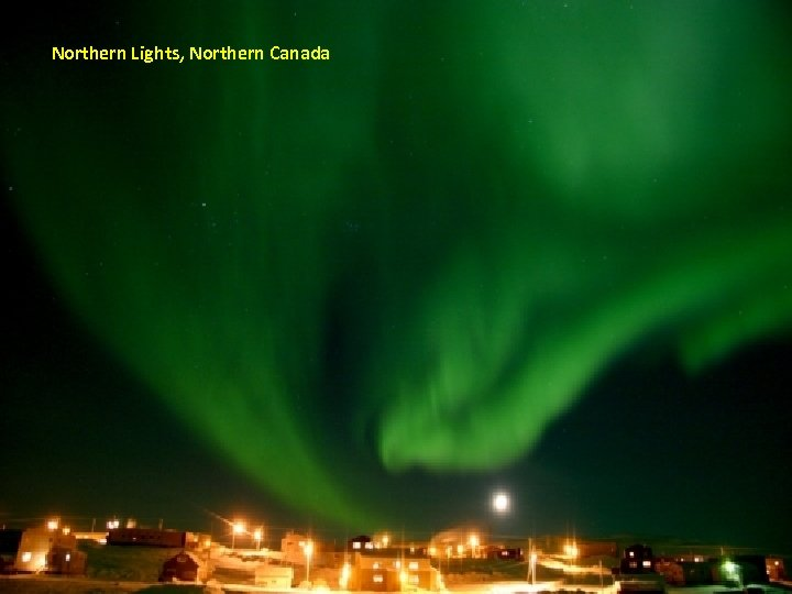 Northern Lights, Northern Canada