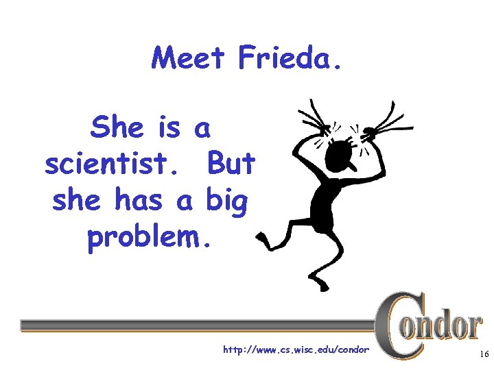 Meet Frieda. She is a scientist. But she has a big problem. http: //www.
