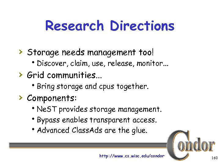 Research Directions › Storage needs management too! h. Discover, claim, use, release, monitor. .