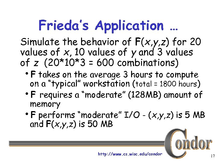 Frieda's Application … Simulate the behavior of F(x, y, z) for 20 values of