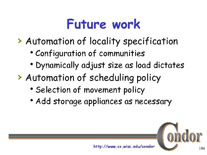Future work › Automation of locality specification h. Configuration of communities h. Dynamically adjust