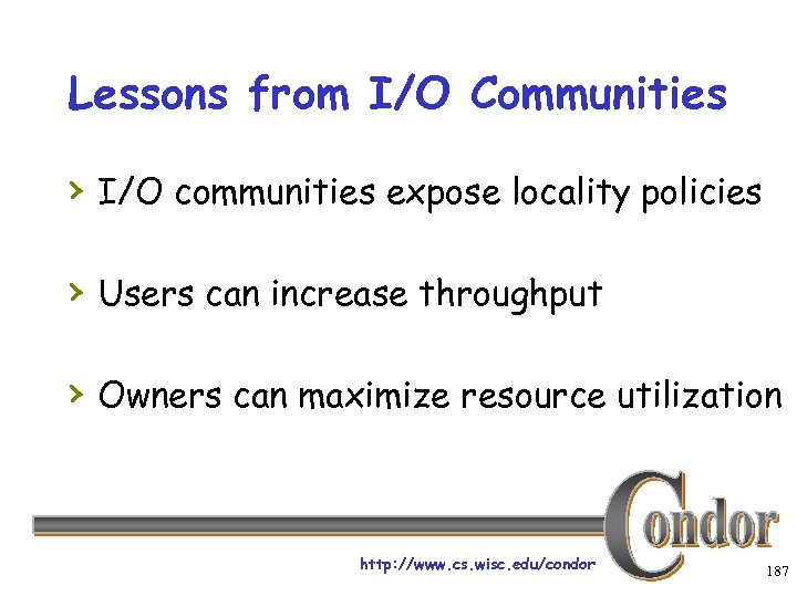 Lessons from I/O Communities › I/O communities expose locality policies › Users can increase