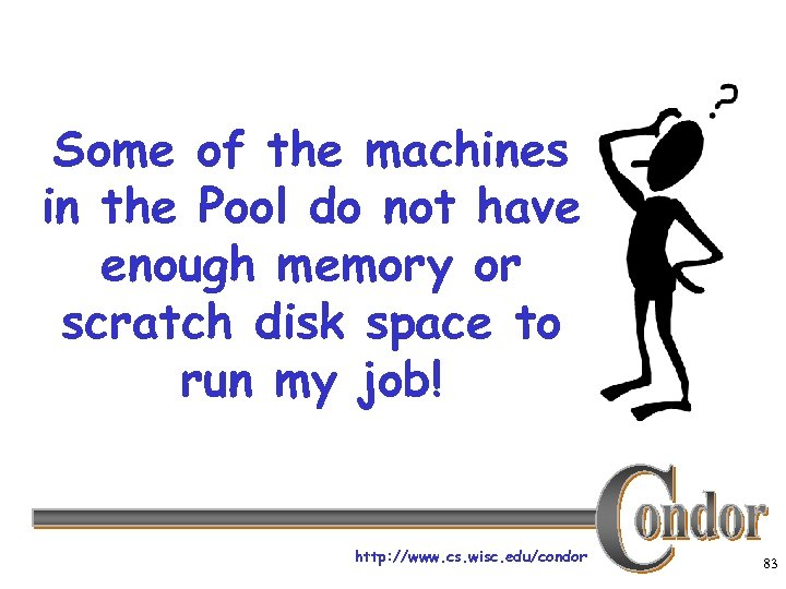 Some of the machines in the Pool do not have enough memory or scratch