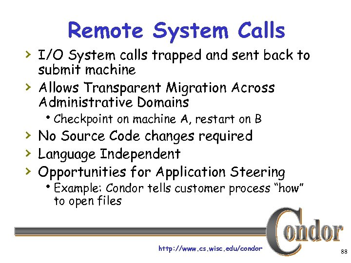 Remote System Calls › I/O System calls trapped and sent back to › submit