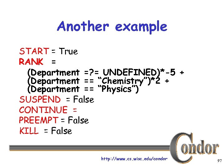 Another example START = True RANK = (Department =? = UNDEFINED)*-5 + (Department ==