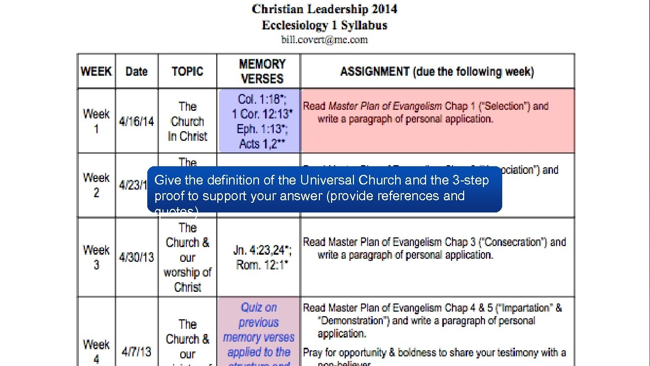 Give the definition of the Universal Church and the 3 -step proof to support