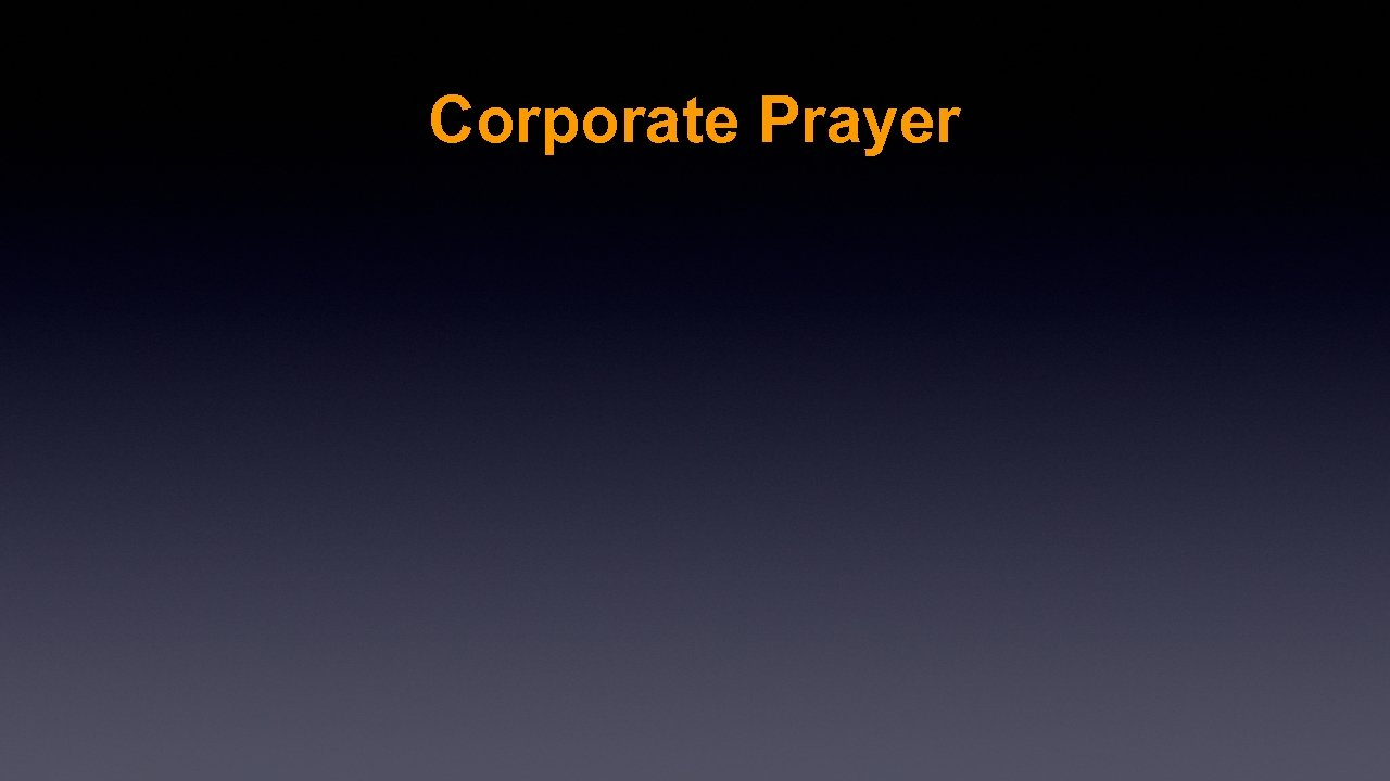 Corporate Prayer