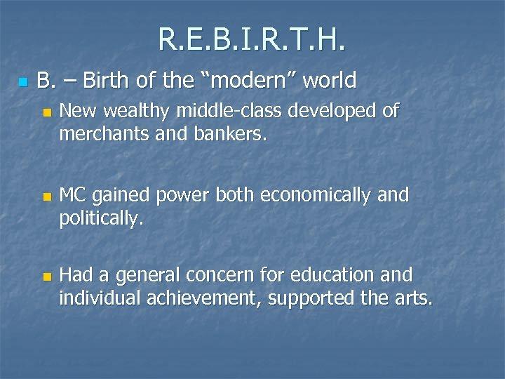"""R. E. B. I. R. T. H. n B. – Birth of the """"modern"""""""