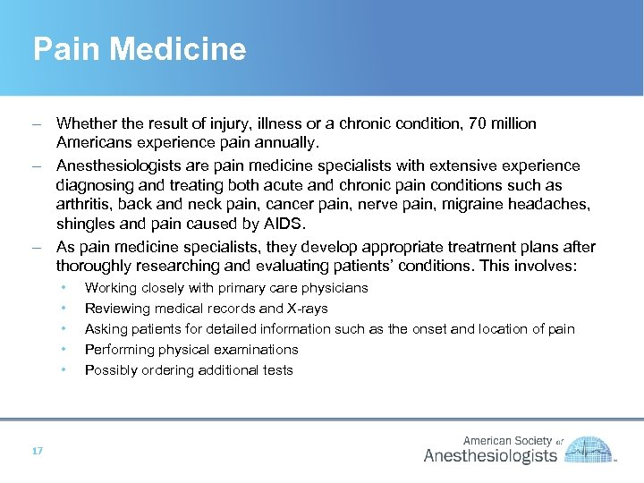 Pain Medicine – Whether the result of injury, illness or a chronic condition, 70