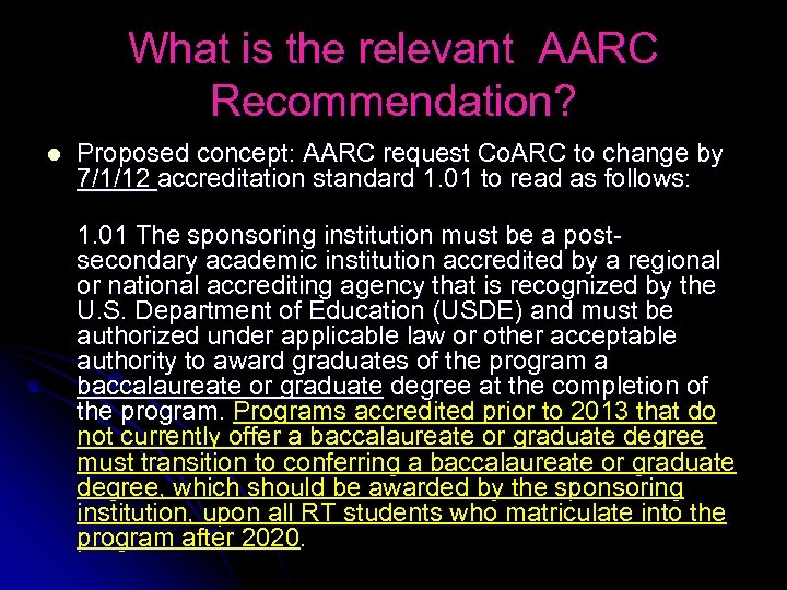 What is the relevant AARC Recommendation? l Proposed concept: AARC request Co. ARC to