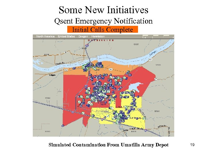 Some New Initiatives Qsent Emergency Notification Initial Calls Complete Simulated Contamination From Umatilla Army