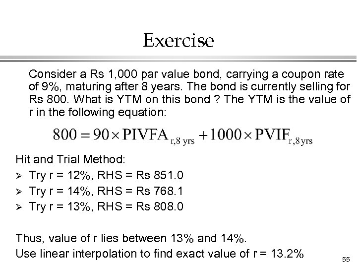 Exercise Consider a Rs 1, 000 par value bond, carrying a coupon rate of