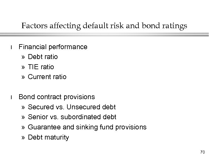 Factors affecting default risk and bond ratings l Financial performance » Debt ratio »
