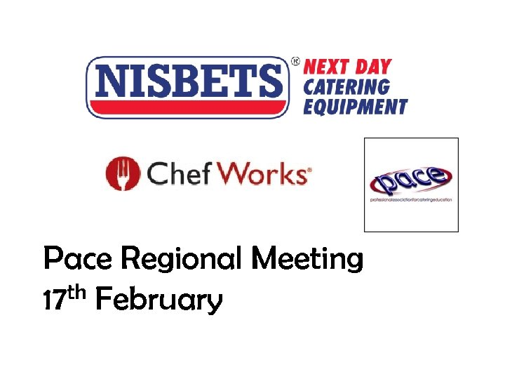Pace Regional Meeting th February 17