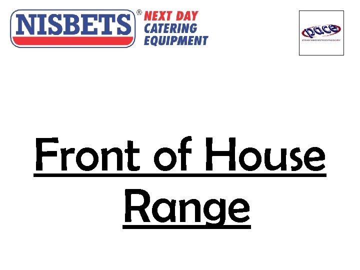 Front of House Range