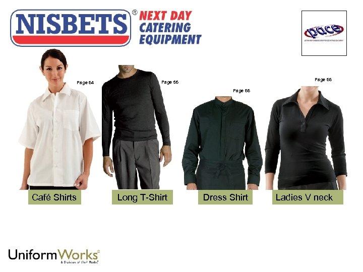 Page 54 Page 55 Café Shirts Long T-Shirt Dress Shirt Ladies V neck