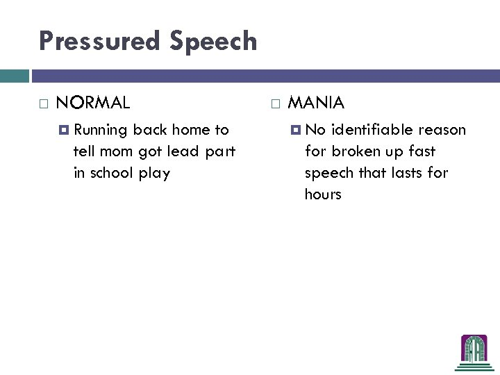 Pressured Speech NORMAL Running back home to tell mom got lead part in school