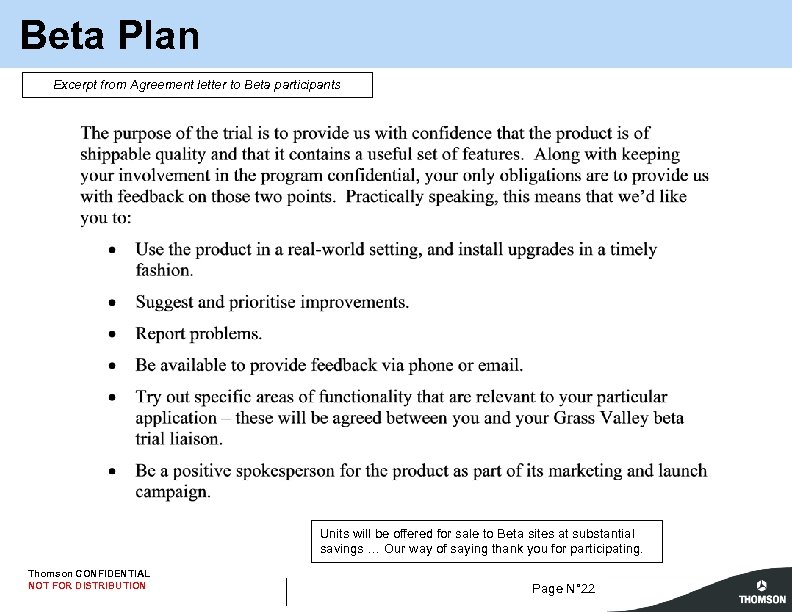 Beta Plan Excerpt from Agreement letter to Beta participants Units will be offered for