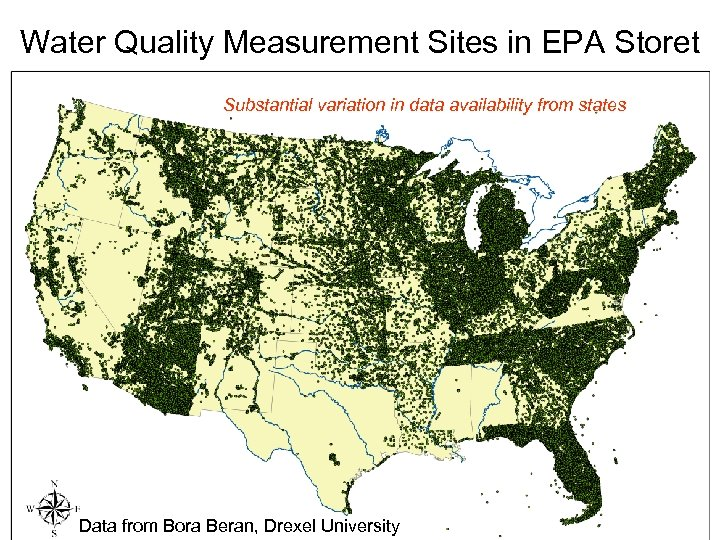 Water Quality Measurement Sites in EPA Storet Substantial variation in data availability from states