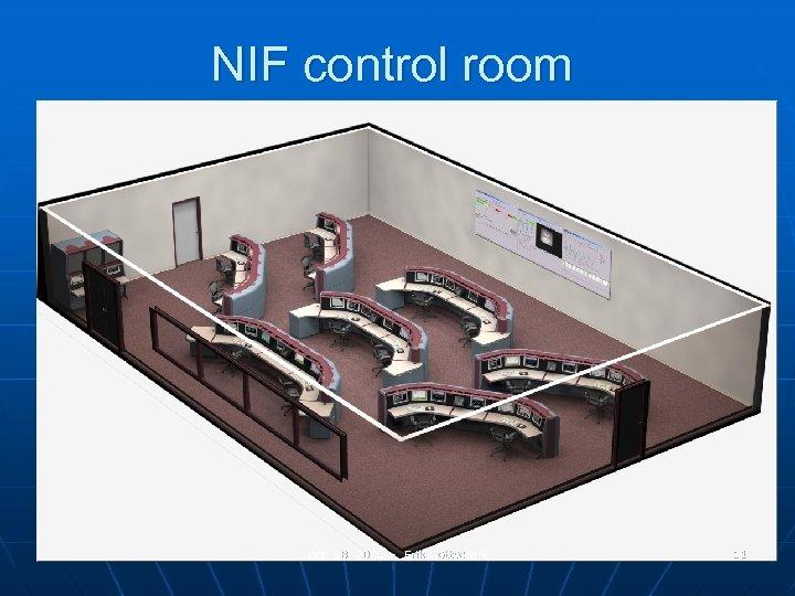 NIF control room Oct. 28, 2005 - Erik Gottschalk 11