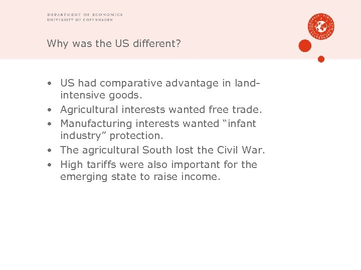 Why was the US different? • US had comparative advantage in landintensive goods. •