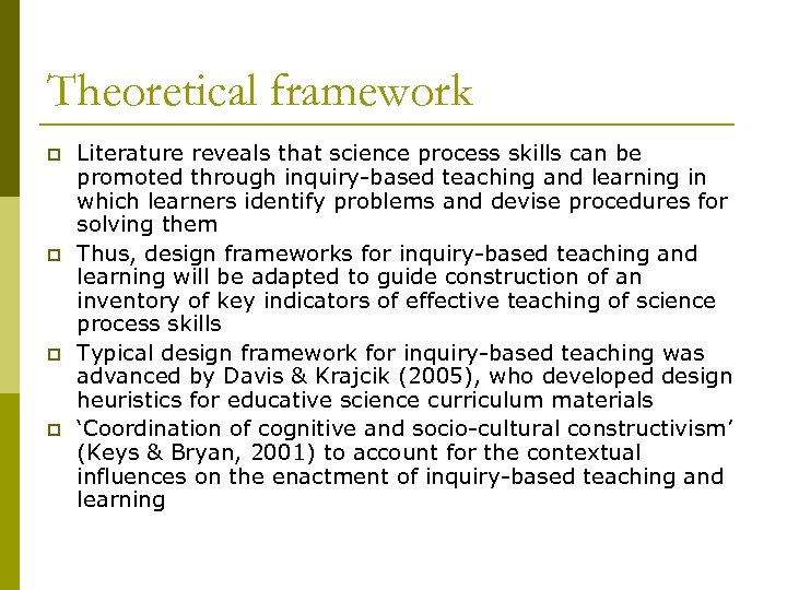 Theoretical framework p p Literature reveals that science process skills can be promoted through