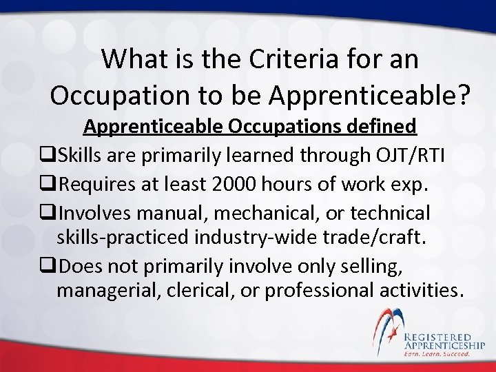 Click to edit Master title style What is the Criteria for an Occupation to