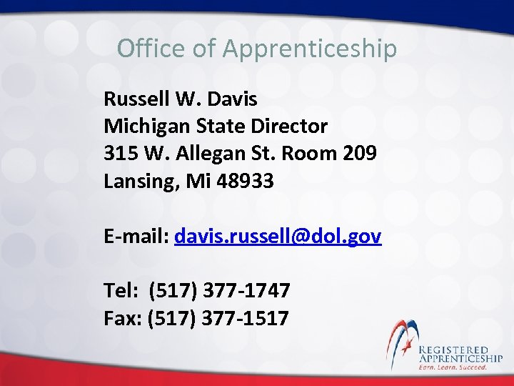 Click to edit. Apprenticeship Office of Master title style Russell W. Davis Michigan State