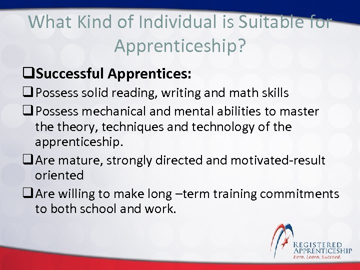 What Kind of Individual is Suitable for Click to edit Master title style Apprenticeship?