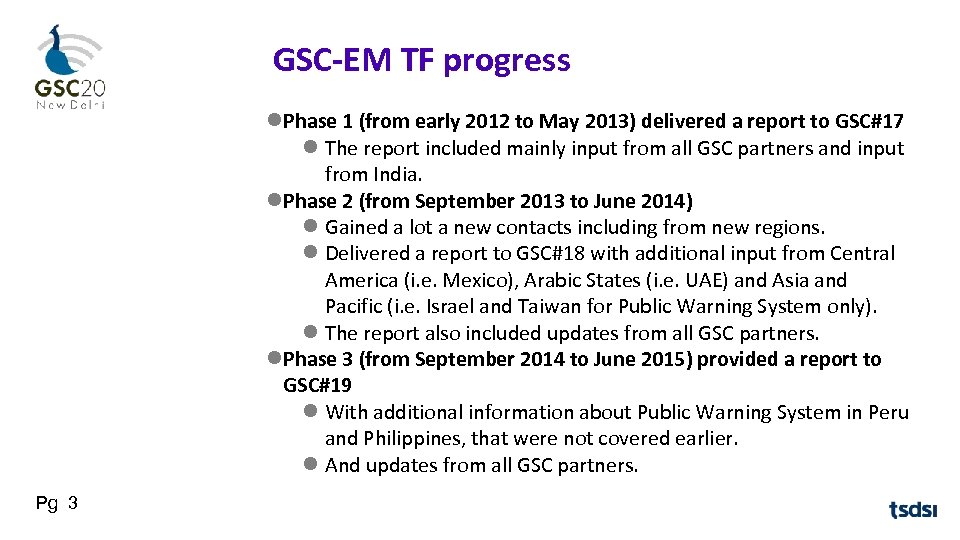 GSC-EM TF progress Phase 1 (from early 2012 to May 2013) delivered a report