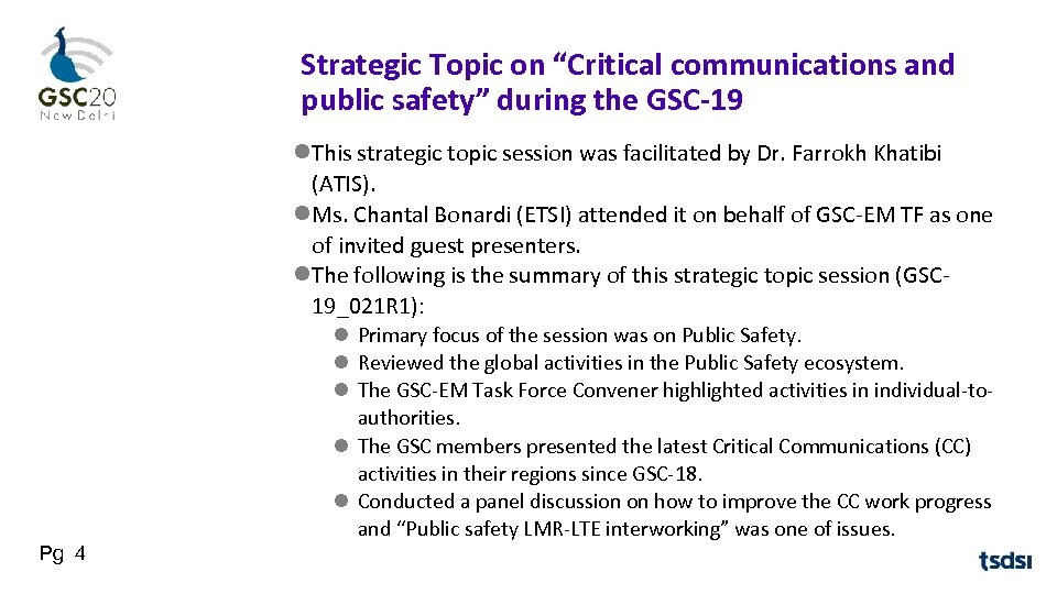 "Strategic Topic on ""Critical communications and public safety"" during the GSC-19 This strategic topic"