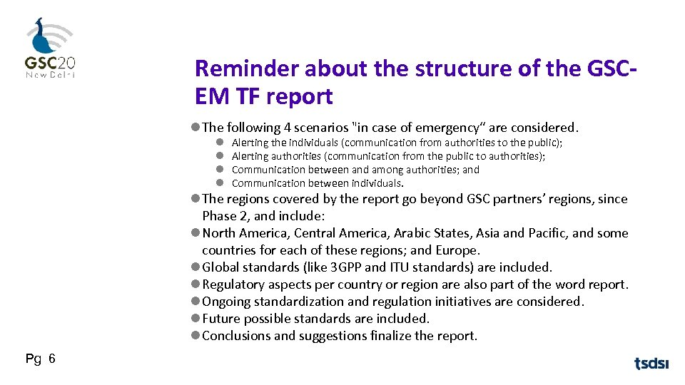 Reminder about the structure of the GSCEM TF report The following 4 scenarios