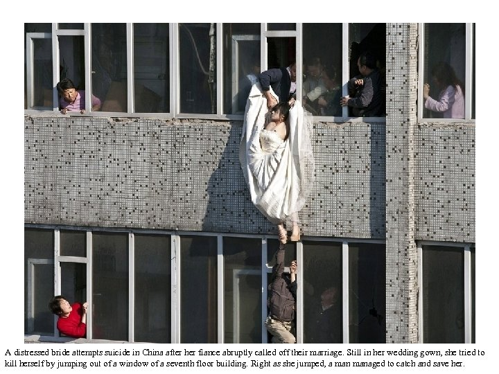 A distressed bride attempts suicide in China after her fiance abruptly called off their