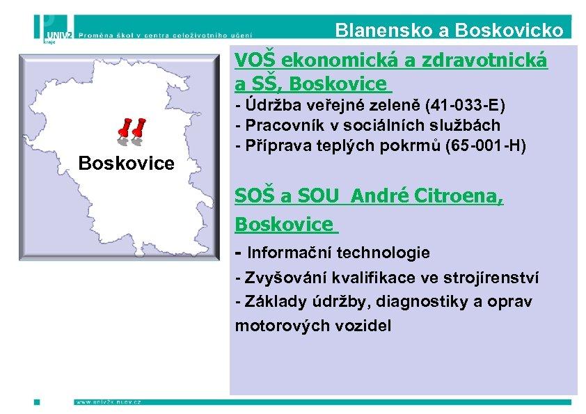 Blanensko a Boskovicko VOŠ ekonomická a zdravotnická a SŠ, Boskovice - Údržba veřejné zeleně