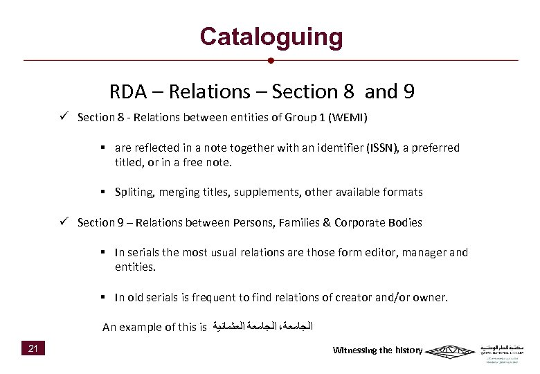 Cataloguing RDA – Relations – Section 8 and 9 ü Section 8 - Relations