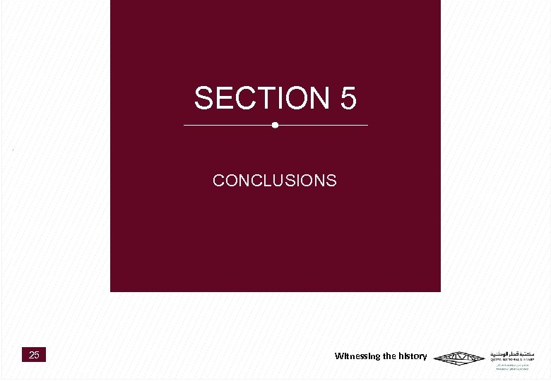 SECTION 5 CONCLUSIONS 25 Witnessing the history
