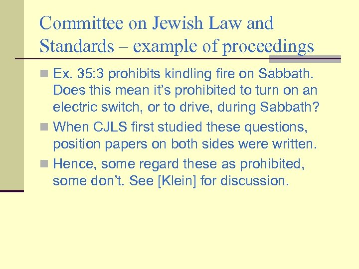 Committee on Jewish Law and Standards – example of proceedings n Ex. 35: 3