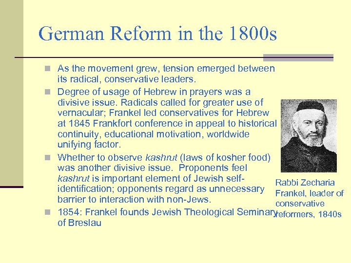 German Reform in the 1800 s n As the movement grew, tension emerged between