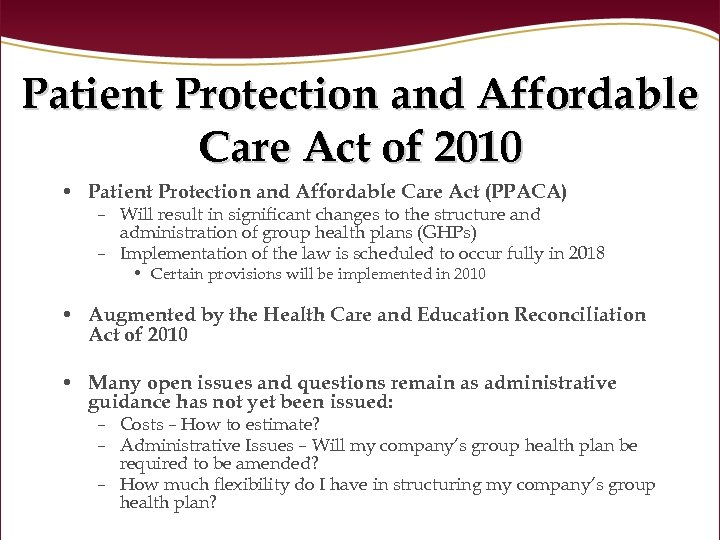 Patient Protection and Affordable Care Act of 2010 • Patient Protection and Affordable Care
