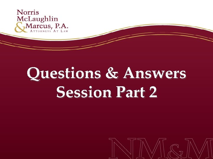 Questions & Answers Session Part 2