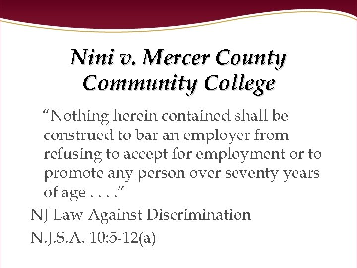 "Nini v. Mercer County Community College ""Nothing herein contained shall be construed to bar"