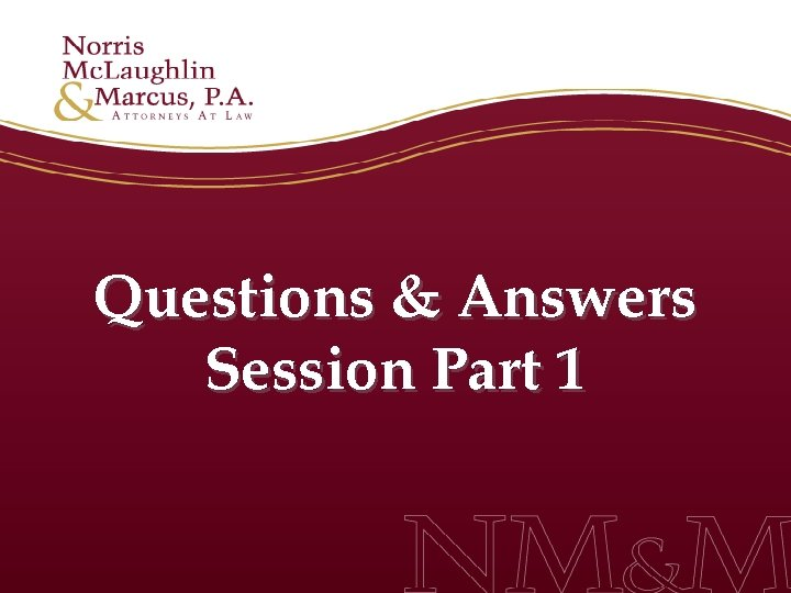 Questions & Answers Session Part 1