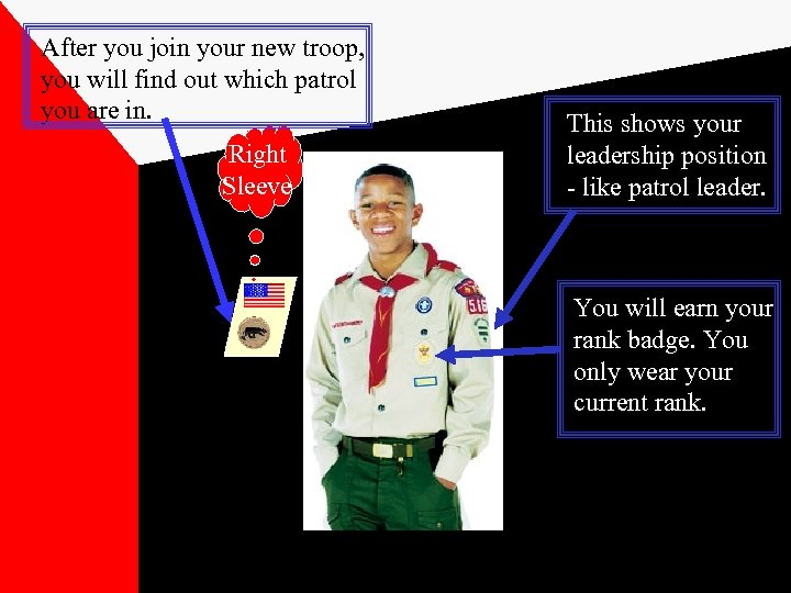 After you join your new troop, you will find out which patrol you are