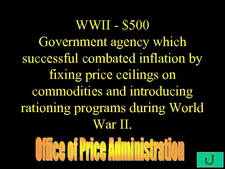 WWII - $500 Government agency which successful combated inflation by fixing price ceilings on