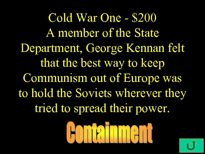 Cold War One - $200 A member of the State Department, George Kennan felt