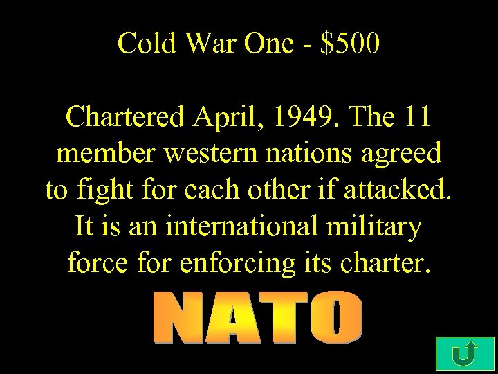 Cold War One - $500 Chartered April, 1949. The 11 member western nations agreed