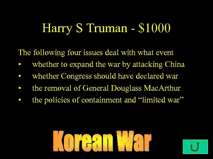Harry S Truman - $1000 The following four issues deal with what event •