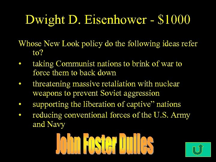 Dwight D. Eisenhower - $1000 Whose New Look policy do the following ideas refer