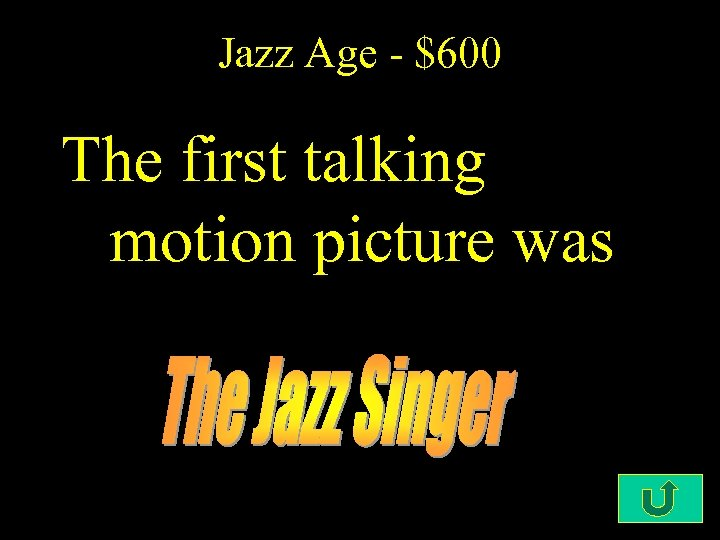 Jazz Age - $600 The first talking motion picture was