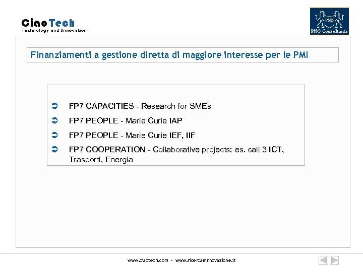 Finanziamenti a gestione diretta di maggiore interesse per le PMI Ü FP 7 CAPACITIES